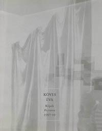 Köves Éva, Pictures, 1997-99, Székesfehérvár